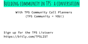 Building Community in TPS - A Conversation