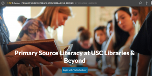 Screen capture of the Primary Source Literacy at USC Libraries and Beyond module
