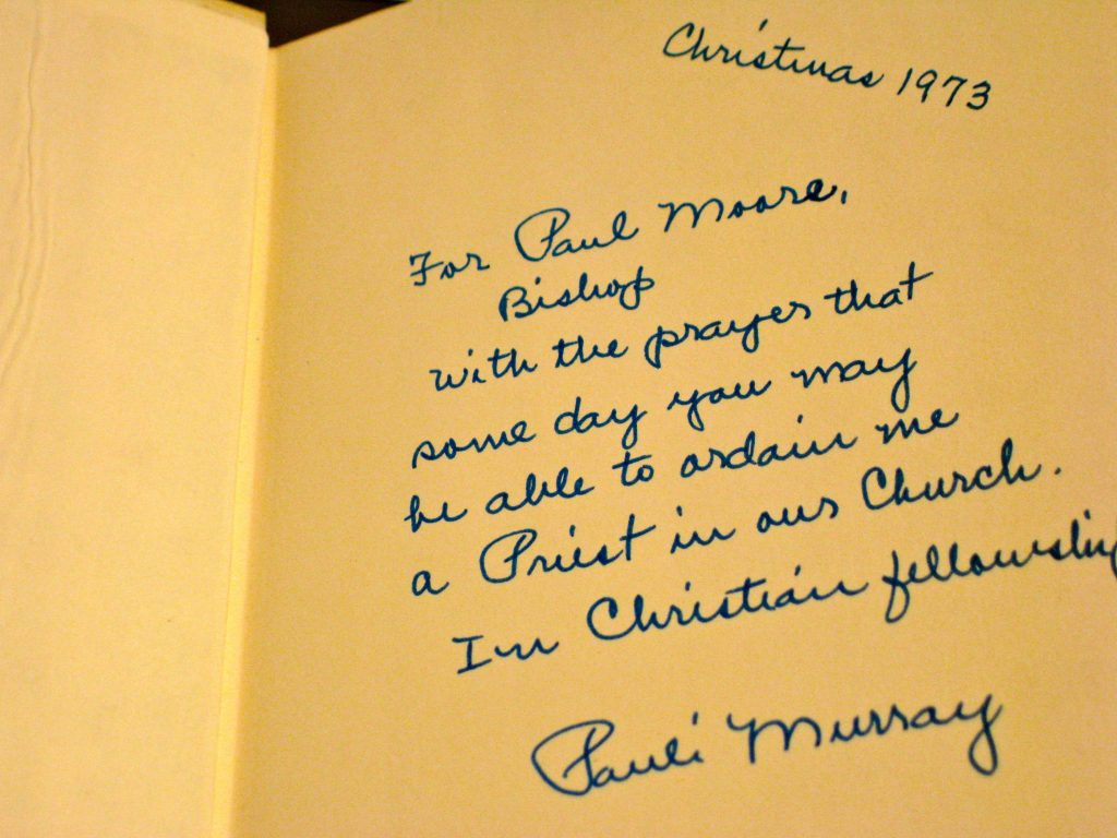 Inscription by Pauli Murray. Text reads: Christmas 1973, For Paul More, Bishop, With the prayers that some day you may be able to ordain me a Priest in our Church. In Christian fellowship, Pauli Murray